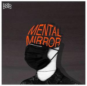 Bollo Bollo - Mental Mirror