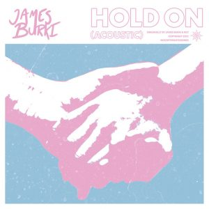 James Burki - Hold On (Acoustic)